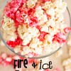 Fire and Ice Popcorn Recipe