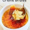 Easy Creme Brulee {Recipe}