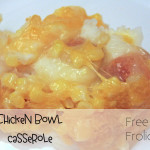 Chicken Bowl Casserole {Recipe}