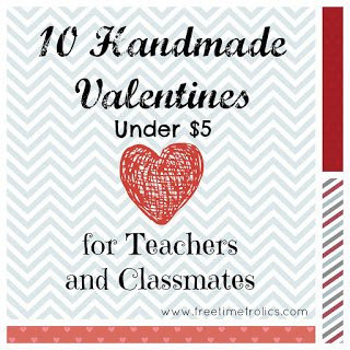 10 Valentines for Classmates and Teachers