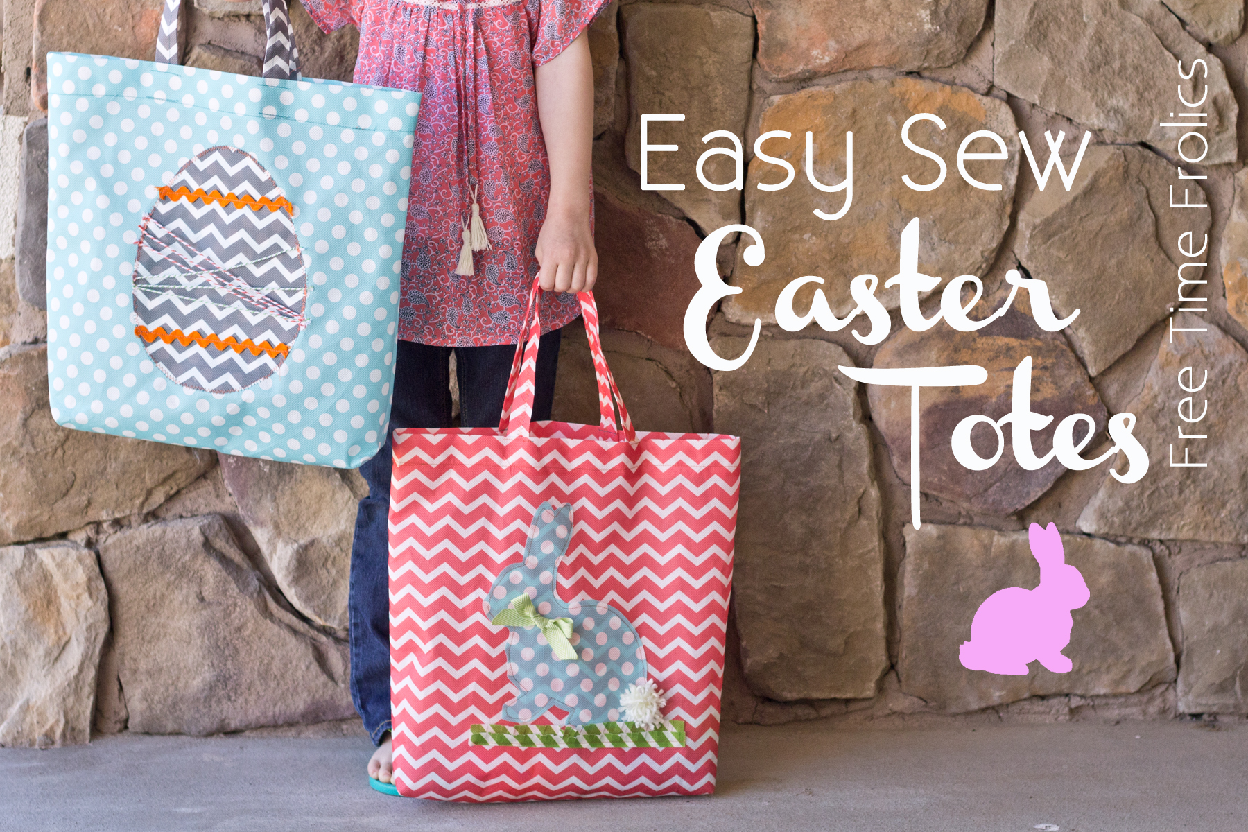 Easy sew easter tote diy free time frolics negle Gallery