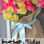 Burlap & Tulips…Springtime Decor