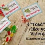 "I ""Toad""ally like you {Classroom Valentine}"