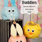 Easter Buddies Sewing Pattern