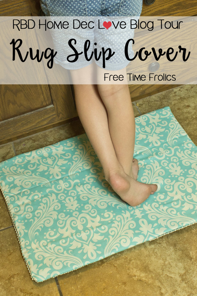 RBD home dec love blog tour rug slip cover www.freetimefrolics.com #DIY #tutorial #sewing