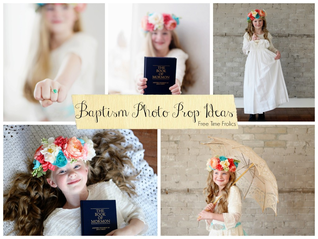LDS baptism photo prop ideas www.freetimefrolics.com