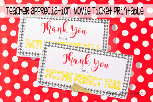 Teacher appreciation movie ticket printable www.freetimefrolics.com