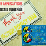 Movie Ticket Printable for Teacher Appreciation