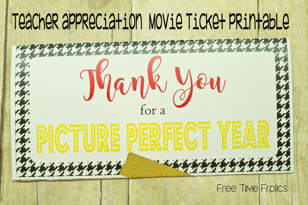 Teacher Thank You Movie Ticket Printable  Movie Ticket Template Free