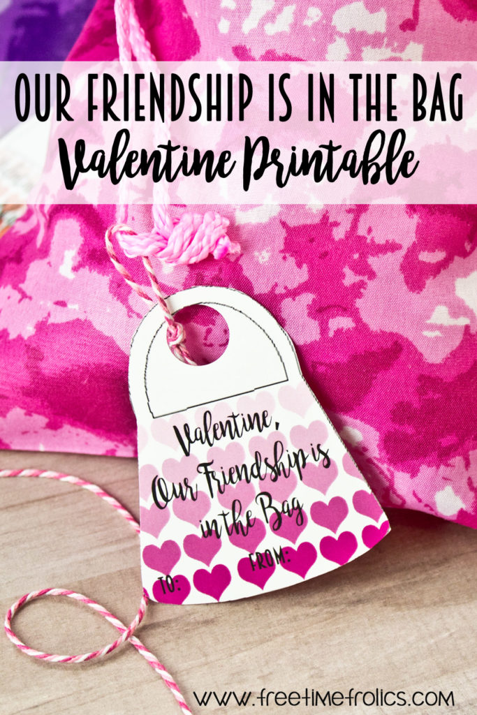 Friendship is in the bag Valentine printable