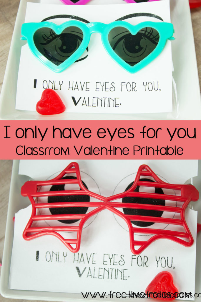 I only have Eyes for you classroom Valentine