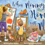 When Mommy's home with me-book review