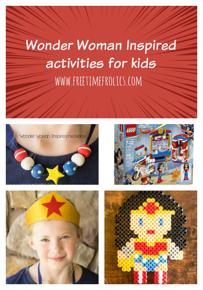 Wonder Woman theme ideas for kids Free Time Frolics