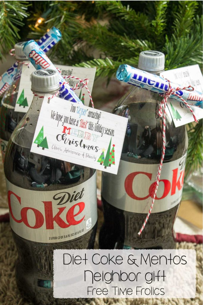 """Christmas Neighbor Gift idea Diet Coke and Mentos with free printable tag- You""""Geyeser"""" amazing Have a blast this holiday www.freetimefrolics.com"""